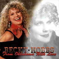 From Oklahoma With Love - Becky Hobbs